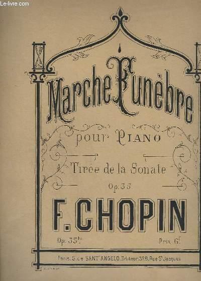 MARCHE FUNEBRE - POUR PIANO - OP.35 BIS.
