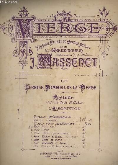 LA VIERGE - LEGENDE SACREE EN 4 SCENES - LE DERNIER SOMMEIL DE LA VIERGE - N° 1 : POUR PIANO SEUL.