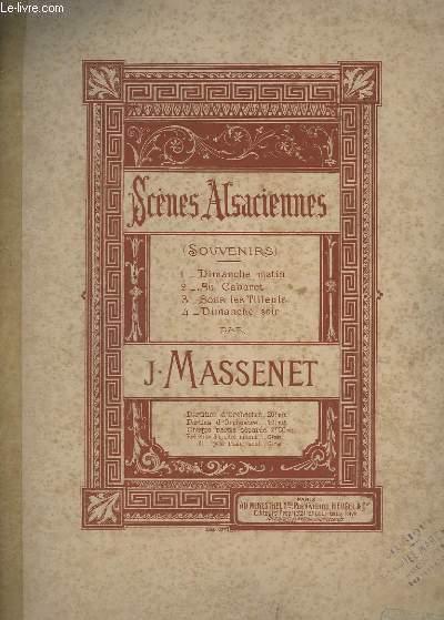 SCENES ALSACIENNES - SOUVENIRS - DIMANCHE MATIN + AU CABARET + SOUS LES TILLEULS + DIMANCHE SOIR.- POUR PIANO.