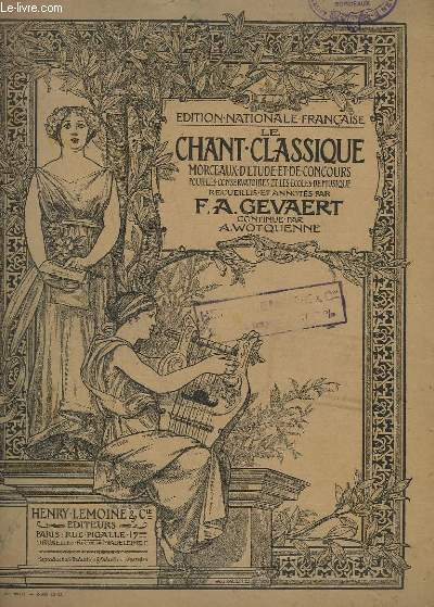 LE CHANT CLASSIQUE - N°176-177. - DEUX CHANTS DE L'AMOUR -PIANO/CHANT.