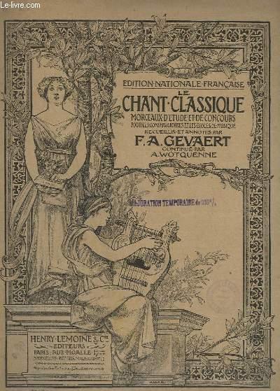 LE CHANT CLASSIQUE - N° 9 ET 10 - 2 CAVATINES DE LA VESTALE : PRIERE + ADIEUX A LA VIE - PIANO/CHANT.