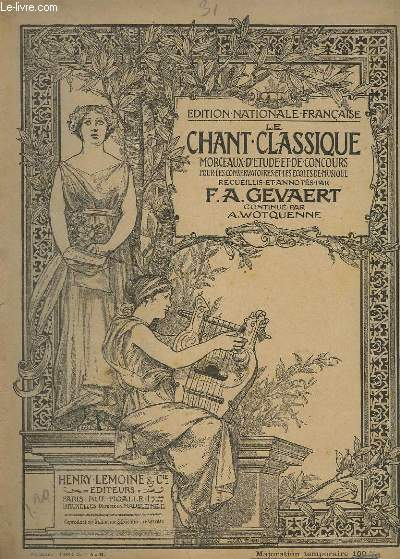 LE CHANT CLASSIQUE - N°31 - MONOLOGUE ET AIR D'IPHIGENIE EN TAURIDE - PIANO/CHANT.