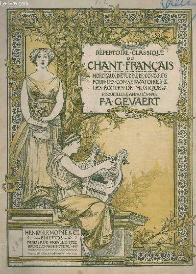 LE CHANT CLASSIQUE - N°1 ET 2 - 2 MORCEAUX DU ROLE D'ANTIGONE : CAVATINE + RECITATIF ET AIR - PIANO.