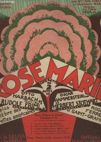 VALSE DE ROSE MARIE - N° 5 : MON ESPRIT ENGOISSE - PIANO ET CHANT.