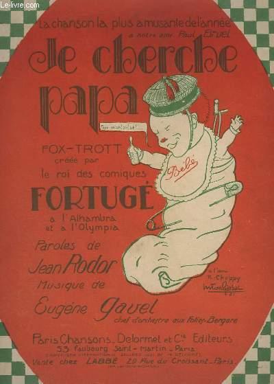 JE CHERCHE PAPA - FOX-TROT - PIANO.