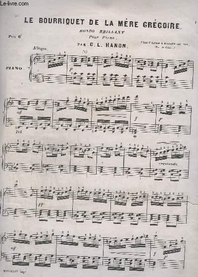 LE BOURRIQUET DE LA MERE GREGOIRE - RONDO BRILLANT POUR PIANO - 7 PARTIES COMPLETES, LA 8° INCOMPLETE.