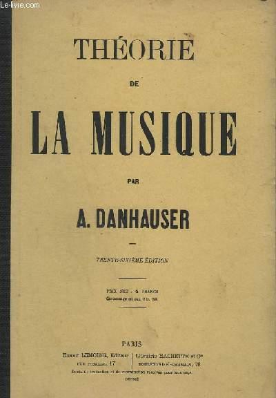 THEORIE DE LA MUSIQUE - 36° EDITION.