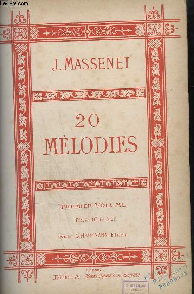 20 MELODIES - 2 VOLUMES EN 1 VOLUME.- PIANO ET CHANT.