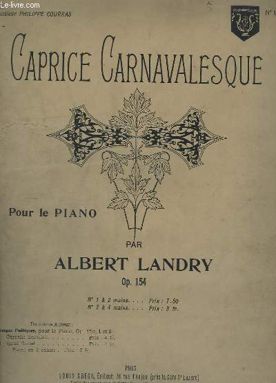 CAPRICE CARNAVALESQUE - POUR PIANO - OP.154 - N°1 : A 2 MAINS.