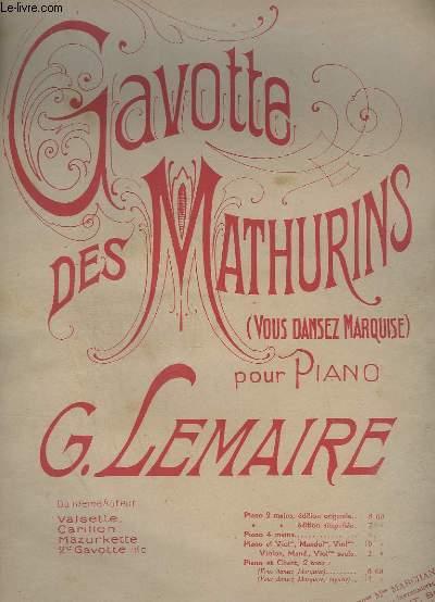 GAVOTTE DES MATHURINS - POUR PIANO - EDITION ORIGINALE.