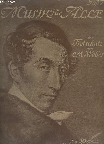 MUSIK FÜR ALLE - DER FREISCHÜTZ - HEFT 9 - JAHRG.4 - PIANO.