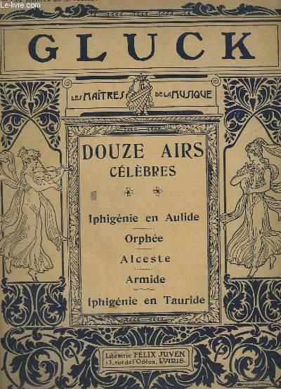 LES MAITRES DE LA MUSIQUE : 12 AIRS CELEBRES - N° 3 : IPHIGENIE EN AULIDE - ORPHEE - ALCESTRE - ARMIDE - IPHIGENIE EN TAURIDE - PIANO ET CHANT.