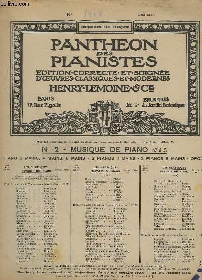 PANTHEON DES PIANISTES - N° 2 : MUSIQUE DE PIANO ( C-E ) - N°1464 : FANTAISIE - OP.28 1° PARTIE.