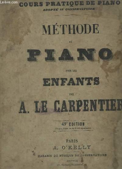 COURS PRATIQUE DE PIANO - METHODE DE PIANO POUR LES ENFANTS - 49° EDITION - 1° LIVRE.
