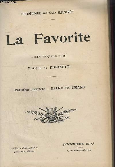 LA FAVORITE - OPERA EN 4 ACTES - PARTITION COMPLETE PIANO ET CHANT.
