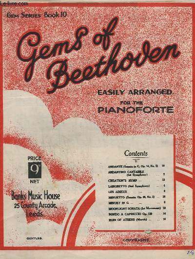 GEMS OF BEETHOVEN - BOOK 10 - ANDANTINO CANTABILE OP.21 + LARGUETTO 2° SYMPHONY - OP.36. + MINUET IN G + MOONLIGHT SONATA + CREATION'S HYMN + RUINS OF ATHENS + MENUETTO + ANDANTE.