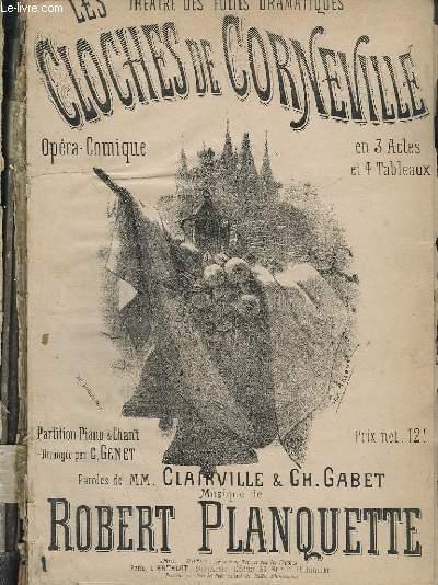 LES CLOCHES DE CORNEVILLE - OPERA COMIQUE EN 3 ACTES ET 4 TABLEAUX.