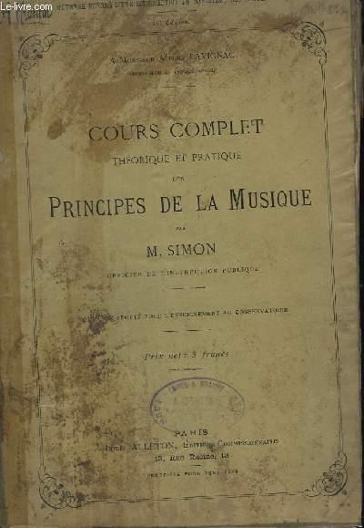 COURS COMPLET - THEORIQUE ET PRATIQUE  DES PRINCIPES DE LA MUSIQUE.
