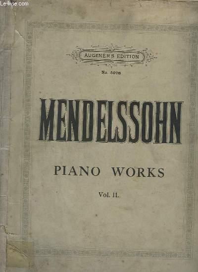 PIANO WORKS - VOLUME 2 - CAPRICCIO + SEVEN CHARASTERISTIC PIECES + RONDO CAPRICCIOSO + SIX PIECES + TROIS FANTAISIES OU CAPRICES...- N°5076.