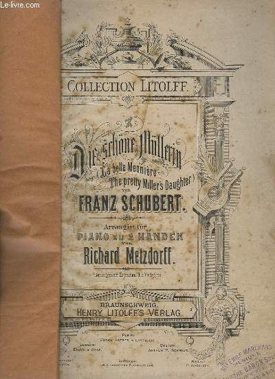 DIE SCHÖNE MÜLLERIN / LA BELLE MEUNIERE / THE PRETTY MILLER'S DAUGTER - PIANO ZU 2 HÄNDEN.