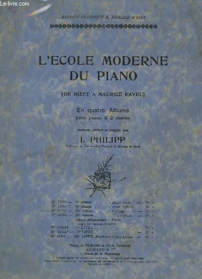 L'ECOLE MODERNE DU PIANO - EN 4 ALBUMS POUR PIANO A 2 MAINS - 3° ALBUM N°10792 - DIFFICILE - GAVOTTE + IL NEIGE + SONATINE + CUBANA + CLAIR DE LUNE SUR L'ETANG + SCHERZO + LA CATHEDRALE ENGLOUTIE + 10° BARCAROLLE + RIGAUDON + BERCEUSE + FILEUSES + ADAGIO.