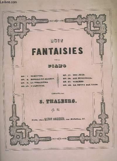 HUIT FANTAISIES POUR LE PIANO - OP.14 : DON JUAN.