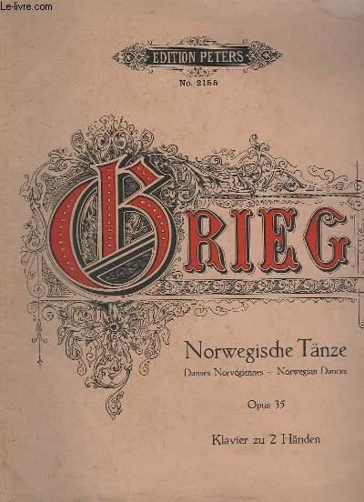 NORWEGISCHE TÄNZE / DANSES NORWEGIENNES / NORWEGIAN DANCES - OP.35 - KLAVIER ZU 2 HÄNDEN