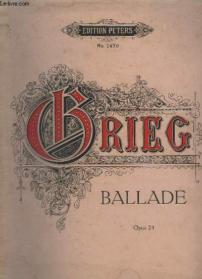 BALLADE - OP.24 - N°1470 - PIANO.