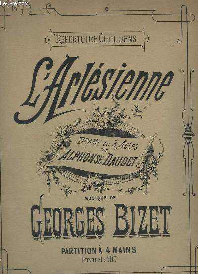 L'ARLESIENNE - DRAME EN 3 ACTES DE ALPHONSE DAUDET.