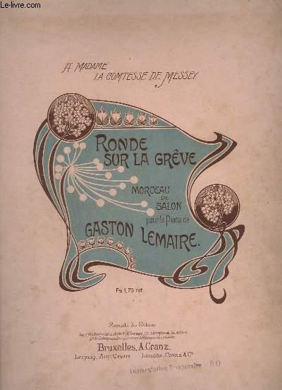 RONDE SUR LA GREVE - MORCEAU DE SALON POUR LE PIANO.