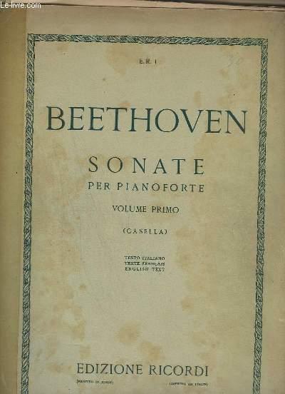 SONATE PER PIANOFORTE - VOLUME PRIMO - TESTO ITALIANO / TEXTE FRANCAIS / ENGLISH TEXT.