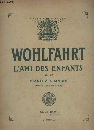 L'AMI DES ENFANTS - OP.87 - PIANO A 4 MAINS.