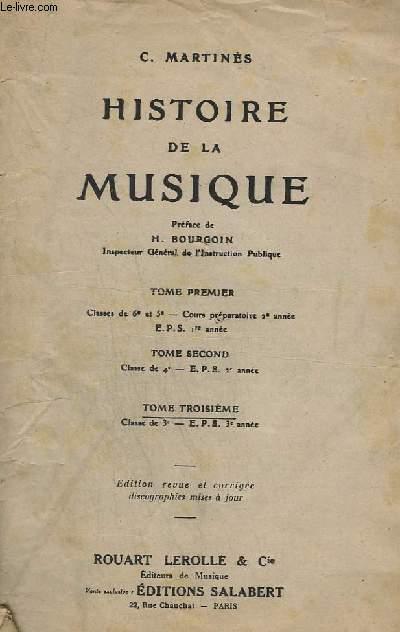 HISTOIRE DE LA MUSIQUE - TOME 3 - CLASSE DE 3° - E.P.S. 3° ANNEE - EVOLUTION DES FORMES + LES GRANDS MUSICIENS.