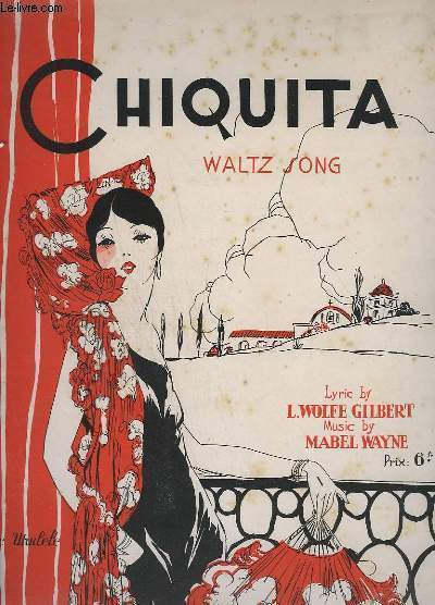 CHIQUITA - WALTZ SONG.