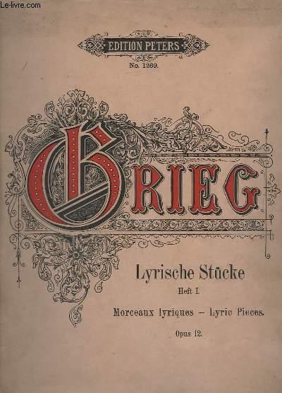 LYRISCHE STUCKE / MORCEAUX LYRIQUES / LYRIC PIECES - HEFT 1 - OP.12 - N°1269 - ARIETTA + WALZER / VALSE / WALTZ + WÄCHTERLIED / CHANT DU GARDIEN / WATCHMAN'S SONG...