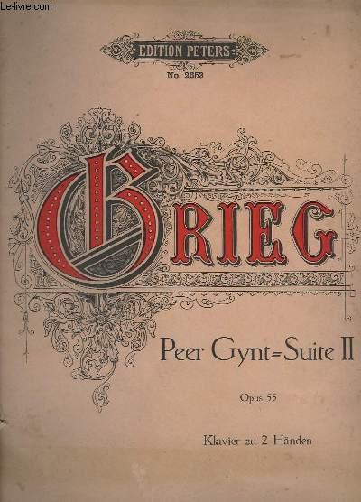 PEER GYNT - SUITE 2 - OP.55 - N°2653 - DER BRAUTRAUB. INGRIDS KLAGE / LA PLAINTE D'INGRID / INGRID'S COMPLAINT + ARABISCHER TANZ / DANSE ARABE / ARABIAN DANCE + PEER GYNT HEIMKEHR / REPATRIEMENT DE PEER GYNT / PEER GYNT'S RETURN HOME ...
