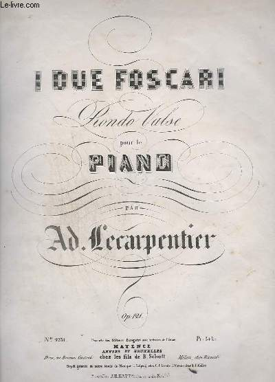 I DUE FOSCARI - RONDO VALSE POUR LE PIANO - OP.121.