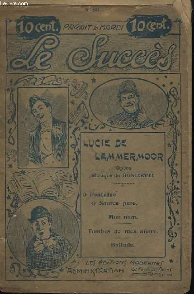 LUCIE DE LAMMERMOOR - LE SUCCES N°60.
