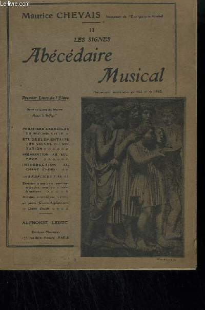 LES SIGNES ABECEDAIRE MUSICAL - VOLUME 2 : LES SIGNES - PREMIER LIVRE DE L'ELEVE.