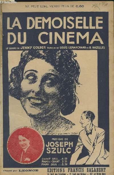 LA DEMOISELLE DU CINEMA OU LE JEUNE HOMME DU CINEMA.