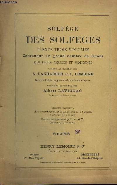 SOLFEGE DES SOLFEGES - VOLUME 3D - CONTENANT UN GRAND NOMBRE DE LECONS D'AUTEURS ANCIENS ET MODERNES.