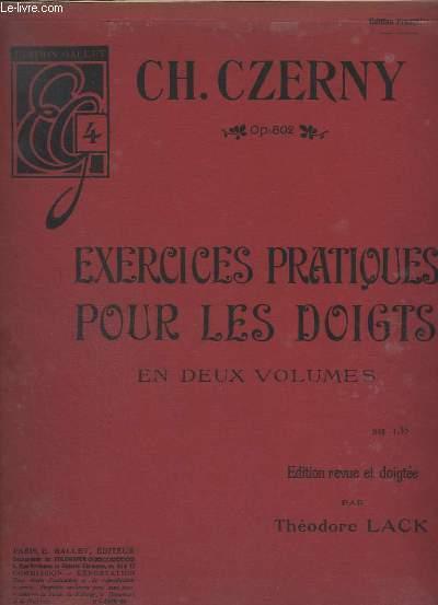 EXERCICES PRATIQUES POUR LES DOIGTS - EN DEUX VOLUMES.