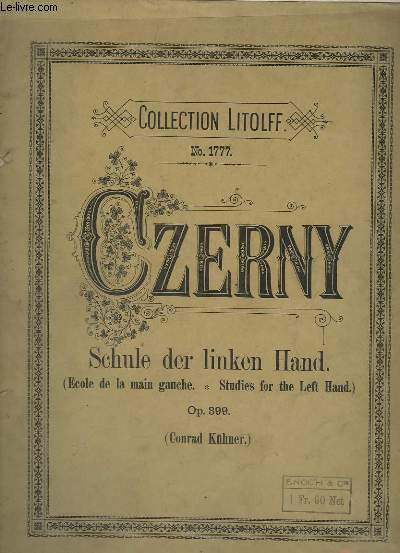 SCHULE DES LINKEN HAND / ECOLE DE LA MAIN GAUCHE / STUDIES FOR THE LEFT HAND - OP.399.