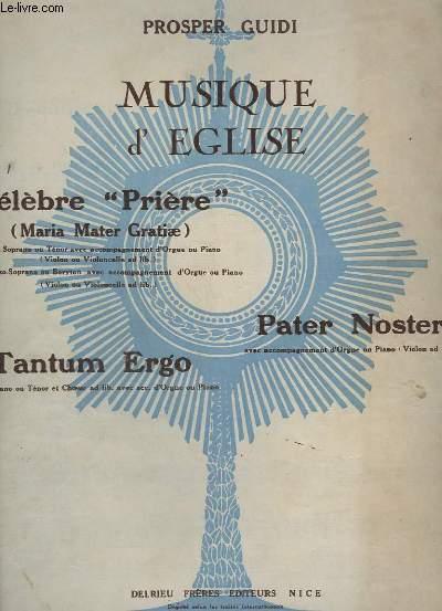 MUSIQUE D'EGLISE - PRIERE - N°1 : SOPRANO OU TENOR - POUR ORGUE OU PIANO.