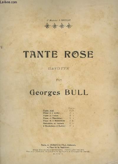 SCENE ET PAYSAGE N°1 : TANTE ROSE - GAVOTTE POUR PIANO SEUL.