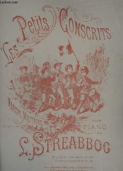 LES PETITS CONSCRITS - MARCHE MILITAIRE POUR PIANO - OP.202.