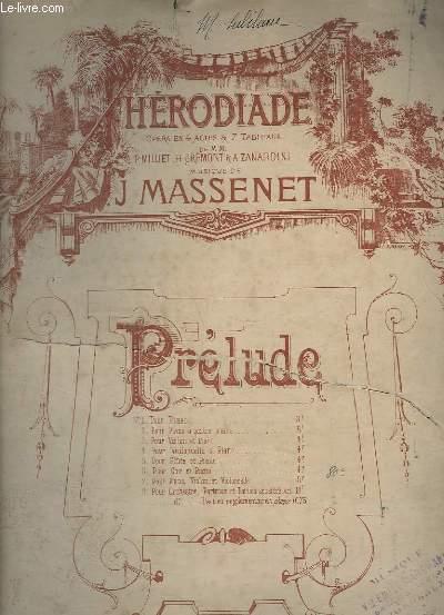 HERODIADE - OPERA EN 3 ACTES ET 5 TABLEAUX - POUR PIANO.