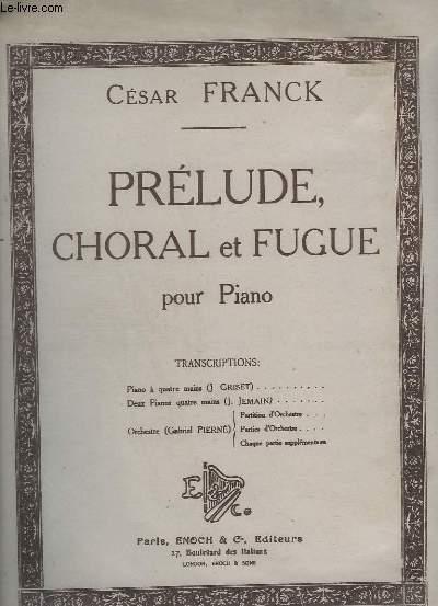 PRELUDE CHORAL ET FUGUE POUR PIANO.