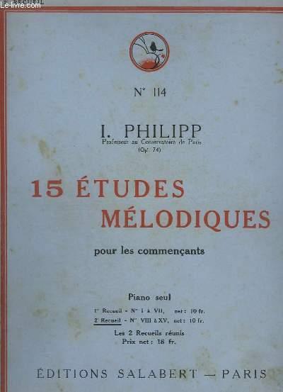 15 ETUDES MELODIQUES POUR LES COMMENCANTS - OP.114 - RECUEIL 2 : N°8 A 15.