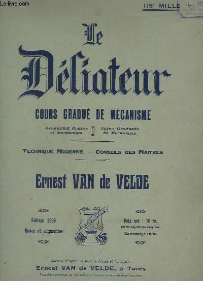 LE DELIATEUR - COURS GRADUE DE MECANISME